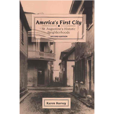 Americas First City (Out of Print)